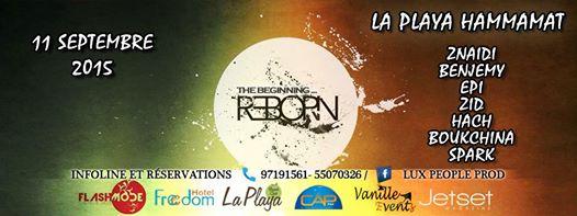 13.09.2015 REBORN @ La Playa Hammamet