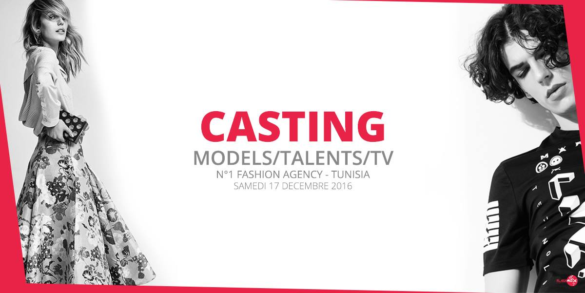 Audition: Casting Mannequins, Modeles & Talents 2016/2017