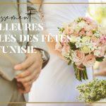 Meilleures Salles des fêtes en Tunisie