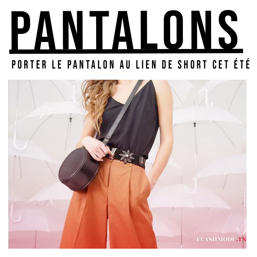 5 façons tendance de porter le Pantalon au lien de short cet été