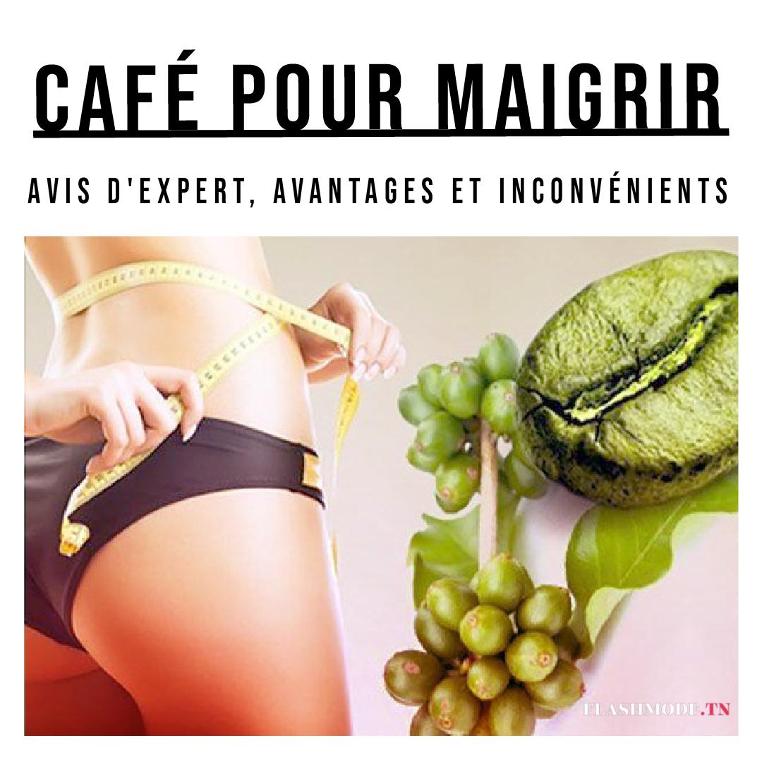 Café pour maigrir avis d'expert, avantages et inconvénients
