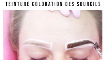 teinture sourcils Tout savoir sur la coloration des sourcils