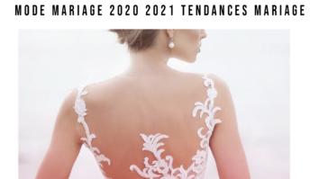 mode mariage 2020 2021 2022