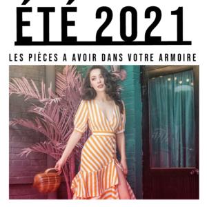 les vêtement incontournables de été 2021